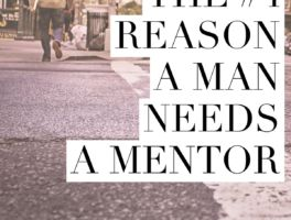 Reason #4 a man needs a mentor – His network