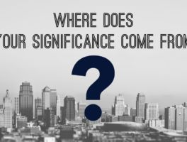 Where Does Your Significance Come From?