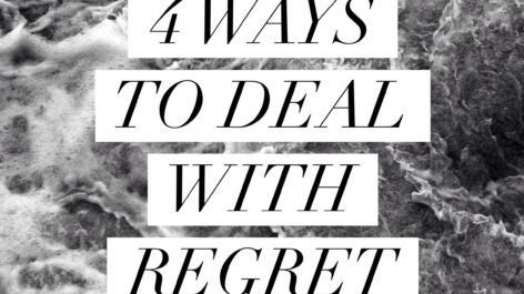 Four Ways to Deal with Regret