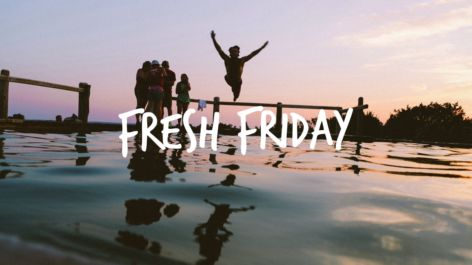Fresh Friday