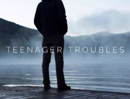 Teenager Troubles
