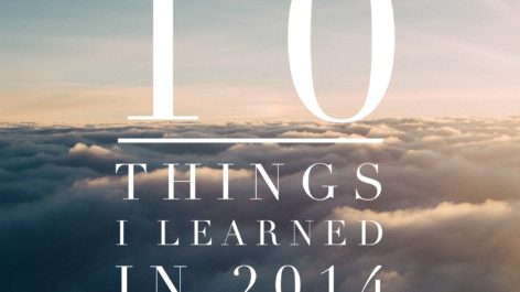 10 Things I Learned in 2014