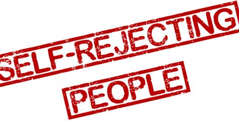 Self-Rejecting People