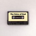 The Voice of Dad