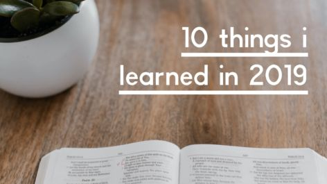 10 Things I Learned in 2019